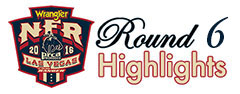 Round 6 WNFR Highlights