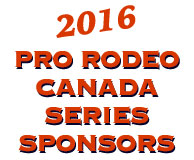 2016 Pro Rodeo Canada Series Sponsors